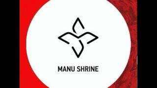 Manu Shrine Up There