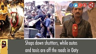 Shops down shuttters, while autos and taxis are off the roads in Ooty