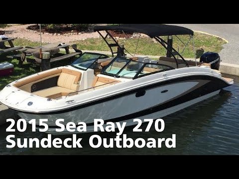 2015 Sea Ray 270 Sundeck Outboard Boat For Sale at MarineMax Venice