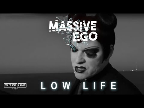Low Life   Massive Ego