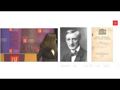 LSE Events | Minouche Shafik | Beveridge 2.0 - Rethinking the Welfare State for the 21st Century