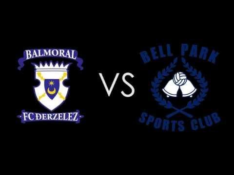 Balmoral FC vs Bell Park SC - Match Highlights - 18-6-16