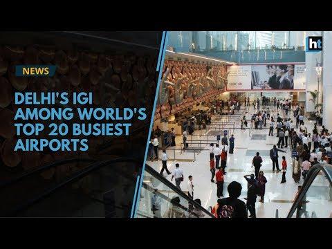 Delhi's IGI overrides JFK, debuts in world's top 20 busiest airports
