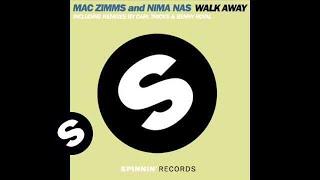 Mac Zimms and Nima Nas - Walk Away (Radio Edit)