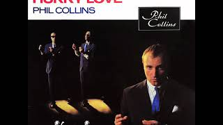 Phil Collins - You cant hurry love