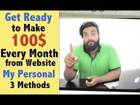 How I Earn 100$ Per Month from New Website - My Personal 3 Concepts