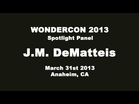 Wondercon 2013 - Spotlight Panel on J.M DeMatteis