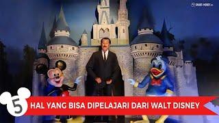 5 Hal Yang Bisa Dipelajari dari Walt Disney