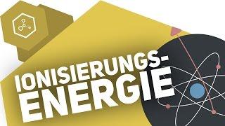 Ionisierungsenergie - Was ist das?