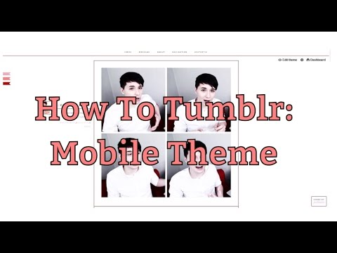 Changing Your Mobile Theme | How To Tumblr