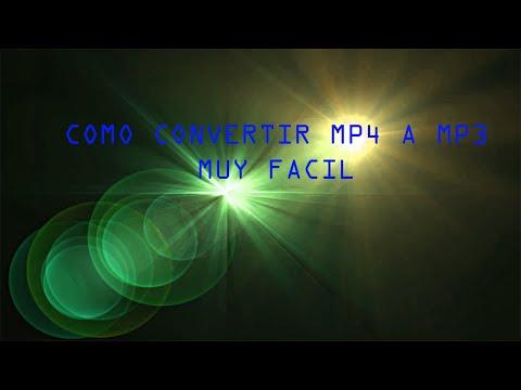 COMO CONVERTIR MUSICA MP4 A MP3 FACIL.