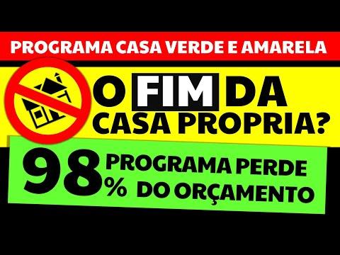 FIM DA CASA PRÓPRIA? PROGRAMA HABITACIONAL CASA VERDE AMARELA 2021 PERDE 98% DO ORÇAMENTO