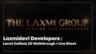 Gambar cover Laxmidevi Developers : Laxmi Callista 3D Walkthrough + Live Shoot