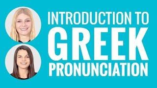 Introduction to Greek Pronunciation