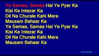 Ye Samaa Samaa Hai Ye Pyar Ka - Lata Mangeshkar Hindi Full Karaoke with Lyrics