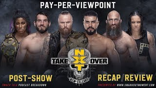 WWE NXT TAKEOVER: NEW ORLEANS PPV Event Results Recap & Review Post-Show