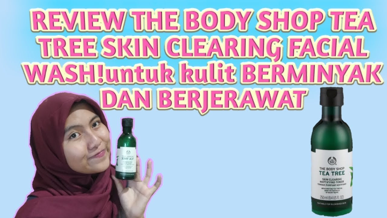 Review the body shop tea tree skin clearing facial wash ...