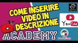 Prestashop Tutoria -Lezione12-Inserire video nella descrizione dei prodotti
