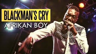 Afrikan Boy - Black Man's Cry (Felabration 2016)