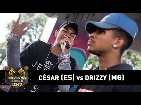 César [ES] vs Drizzy [MG] (Final) - DUELO DE MCS NACIONAL 2017