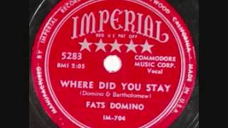 Watch Fats Domino Where Did You Stay video