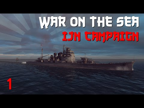 War on the Sea    IJN Campaign    Ep.1 - Ambitious Plans.
