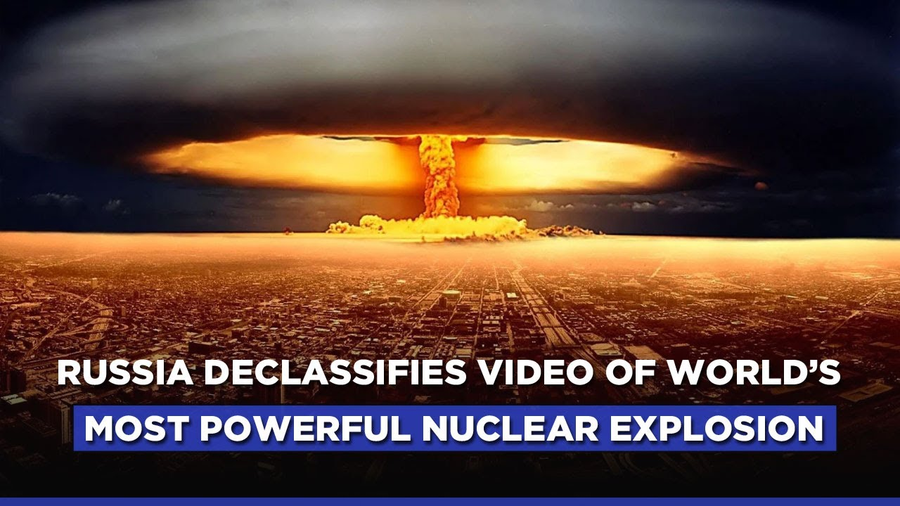 Download Russia Releases Declassified Video Of Largest-Ever Hydrogen Bomb Blast | Tsar Bomba