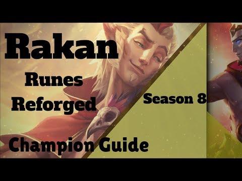 Season 8 RAKAN Champion Guide /w RUNES REFORGED!