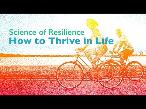 Science of Resilience: How to Thrive in Life - Frank B. Roehr Memorial Lecture