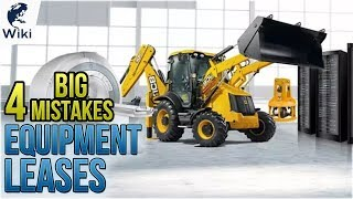 Equipment Leases: Avoid These 4 Mistakes