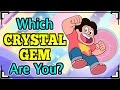 Which CRYSTAL GEM are You? (Steven Universe) の動画、YouTube動画。