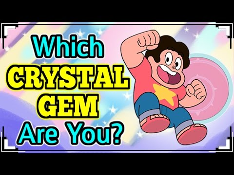 Which CRYSTAL GEM are You? (Steven Universe)