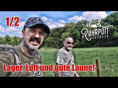 Lager, Luft und gute Laune! - 1/2 - Ruhrpott Outdoor