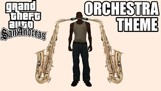 GTA: San Andreas Main Theme Orchestra (10 minutes)