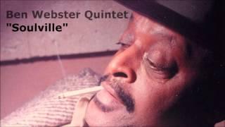Soulville ~ Ben Webster Quintet