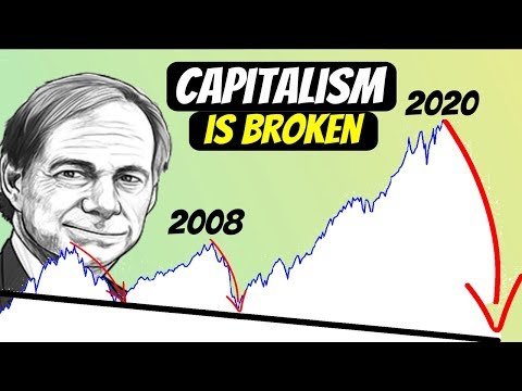 Ray Dalio: The world has gone mad and the system is broken (2020 Recession)