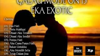 Video GALAU MODE ON 15 -  EKA EXOTIC (House Music Remix) download MP3, 3GP, MP4, WEBM, AVI, FLV Oktober 2017