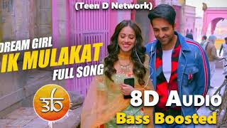 Ik mulaqaat 8d audio, dream girl, extra bass boosted song use your headphones & stream in at least 480p to enjoy the audio experience. follow us on ins...