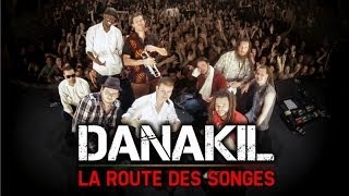 Docu : DANAKIL - La Route des Songes, un an en tournée avec Danakil.