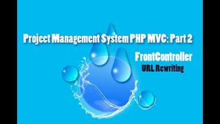 Project Management System PHP MVC: Part 2  Front Controller(Part 1) URL Rewriting .htaccess Mp3