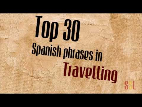 30 Useful Spanish Travel Phrases Every Traveler Should Learn