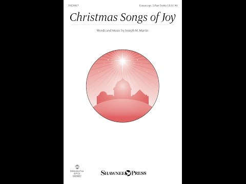 CHRISTMAS SONGS OF JOY - Joseph M. Martin