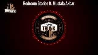 Basement Freaks - Bedroom Stories feat Mustafa Akbar