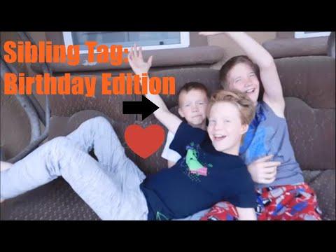 Sibling Tag: Birthday Edition