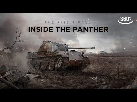 World of Tanks – The Rise & Fall: Inside the Panther 360°