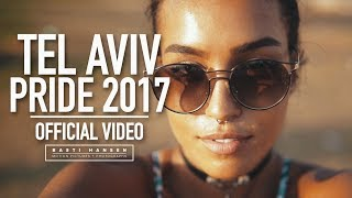 TEL AVIV PRIDE PARADE 2017 - Official Aftermovie (HD) - by Basti Hansen (CANON 1DX II + GLIDECAM)