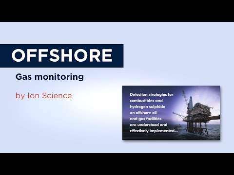 Ion Science: Offshore gas monitoring