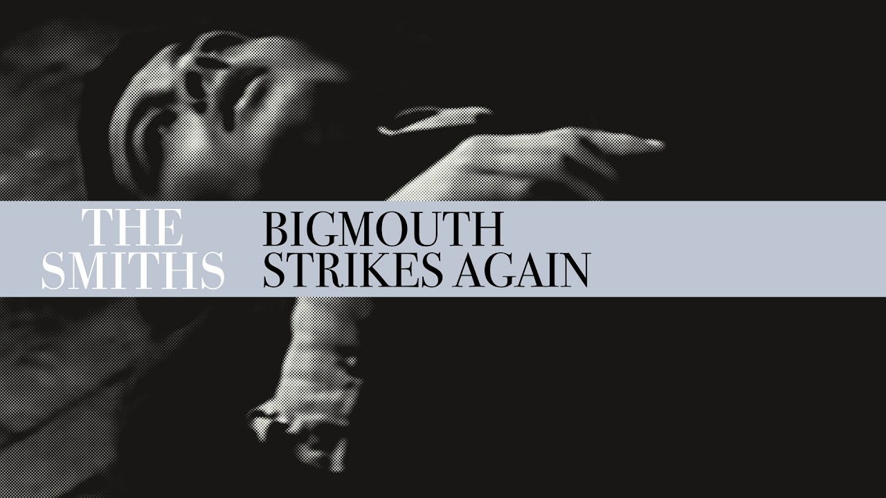 Download The Smiths - Bigmouth Strikes Again