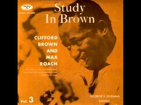 Clifford Brown & Max Roach Quintet - Sandu
