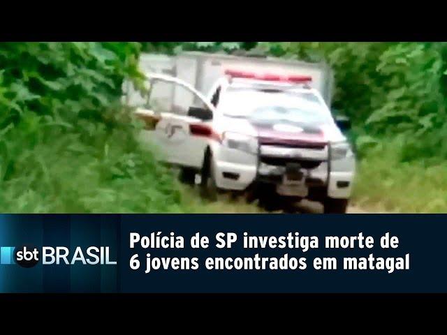 Polícia de SP investiga morte de 6 jovens encontrados em matagal | SBT Brasil (11/03/19)